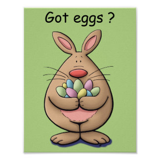 got eggs? cute & funny easter bunny cartoon poster