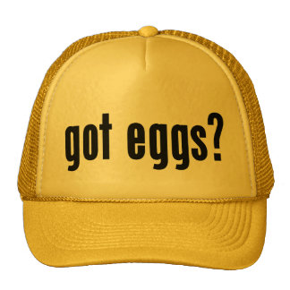 got eggs? trucker hat