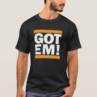 Got Em! San Francisco Orange and Black T shirt. T-Shirt