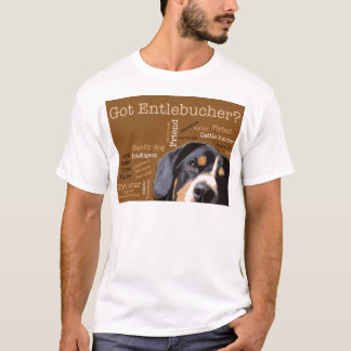 Got Entlebucher? Woof Cloud T-Shirt