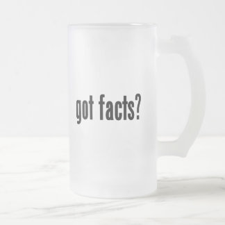 got facts? frosted glass beer mug