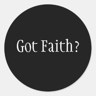 Got Faith? Classic Round Sticker