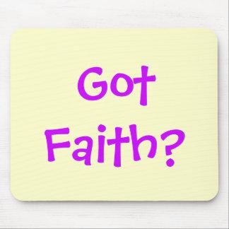 GOT FAITH? MOUSE PAD