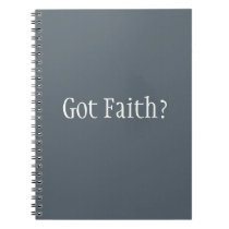 Got Faith? Notebook