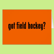 got field hockey? card