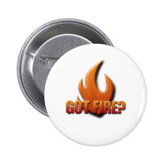 Got Fire? Pin