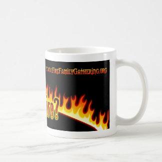 Got Fire Mug
