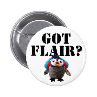 Got Flair ? Cute Penguin Pinback Button