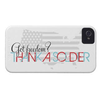 Got Freedom? Thank A Soldier iPhone 4 Cover
