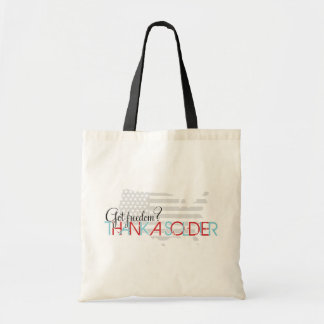 Got Freedom? Thank A Soldier Tote Bag