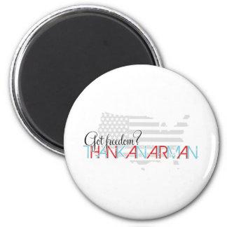 Got Freedom? Thank an Airman 2 Inch Round Magnet