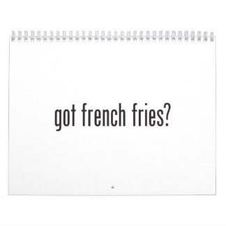 got french fries calendar