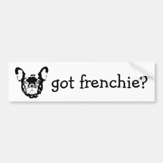 got frenchie bumpersticker car bumper sticker