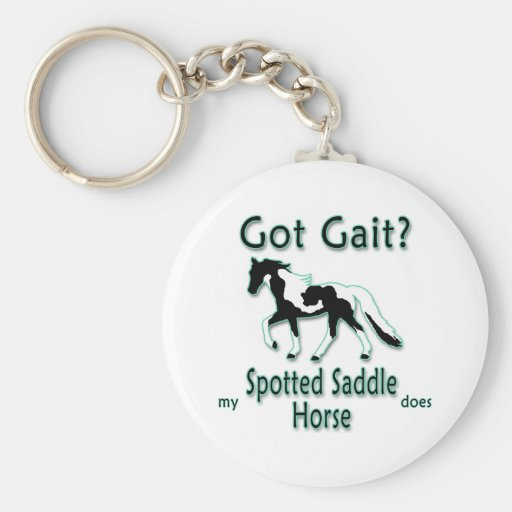 Got Gait? My Spotted Saddle Horse Does Keychain