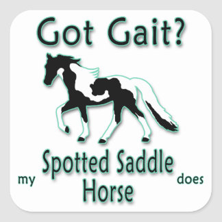 Got Gait? My Spotted Saddle Horse Does Stickers