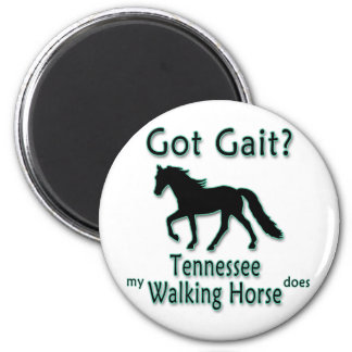 Got Gait My Tennessee Walking Horse Does Refrigerator Magnet