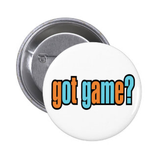 Got Game? Button