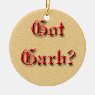 Got Garb? Double-Sided Ceramic Round Christmas Ornament