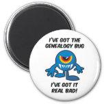Got Genealogy Bug Bad Fridge Magnets