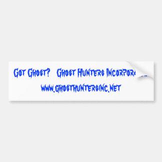 Got Ghost?   Ghost Hunters Incorporated  www.gh... Car Bumper Sticker