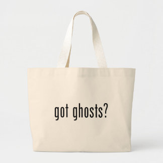 Got Ghosts? Large Tote Bag