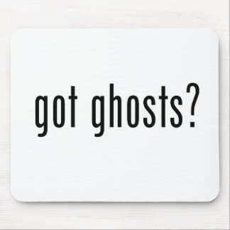 Got Ghosts? Mouse Pad