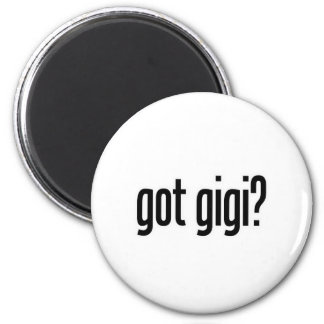 got gigi refrigerator magnet