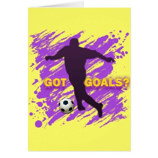 GOT GOALS? GREETING CARD