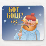 Got Gold? Mouse Pads
