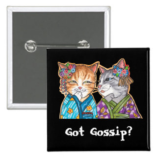 Got Gossip? Pinback Button