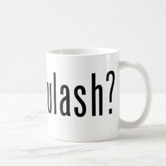 got goulash? coffee mug