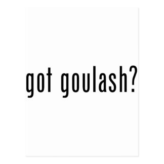 got goulash? postcard