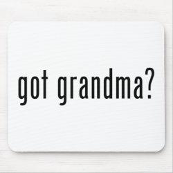 Mousepad with got grandma? design