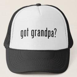 Trucker Hat with got grandpa? design