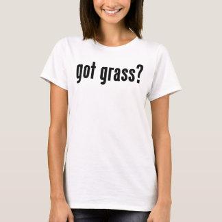 got grass? T-Shirt