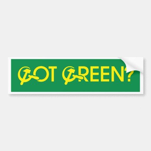 Got Green? Car Bumper Sticker