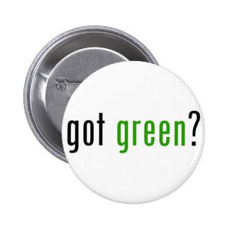 Got Green? Pins