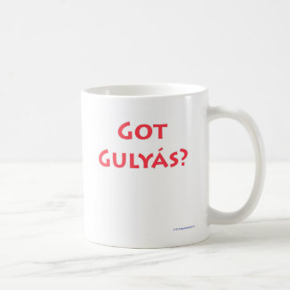 Got Gulyas? Classic White Coffee Mug
