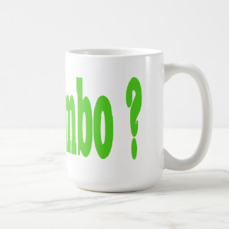 Got Gumbo ? Coffee Mug