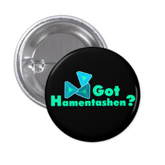 Got Hamentashen? Buttons