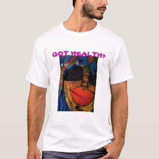 GOT HEALTH? - T-SHIRT