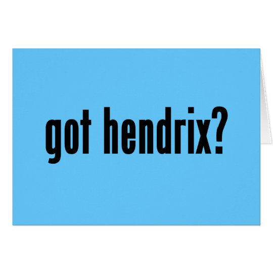 got hendrix? card