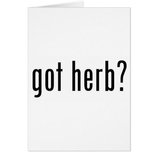 got herb? card