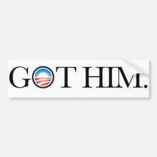 Got Him. Osama Bin Laden deceased. bumper sticker Car Bumper Sticker