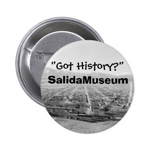 """Got History?"" Pinback Button"