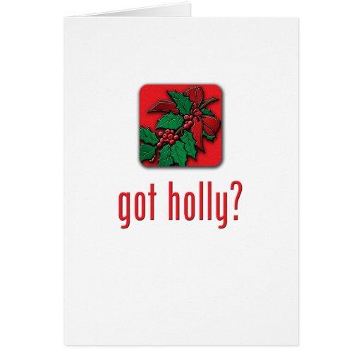 got holly? card
