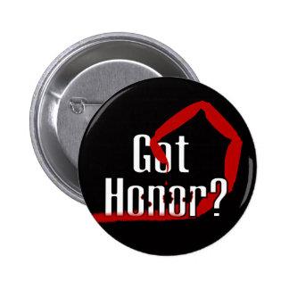 Got Honor ? Buttons