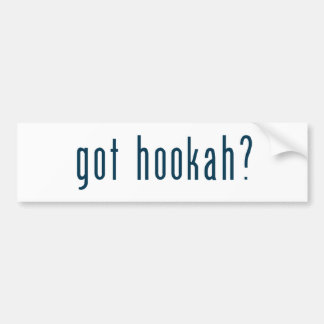 got hookah bumper sticker
