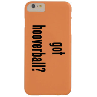 got hooverball? barely there iPhone 6 plus case