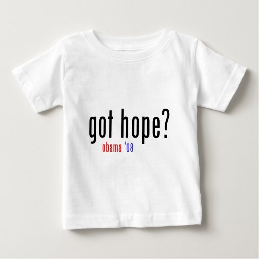 got hope? obama 08 tee shirt